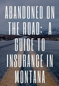 What Insurance Consumers in Montana Can Expect Following an Automobile Accident